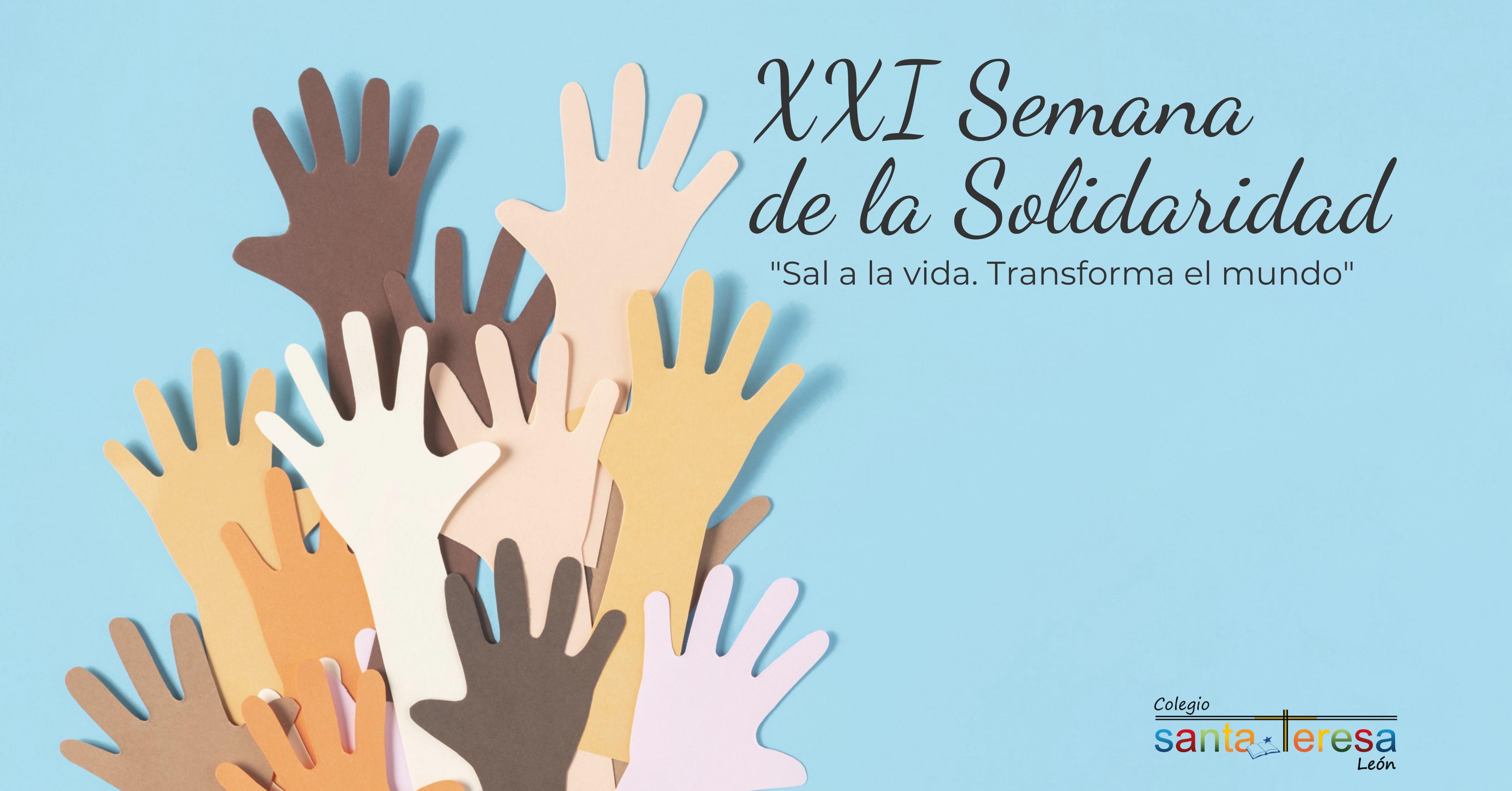 SAL A LA VIDA, TRANSFORMA EL MUNDO